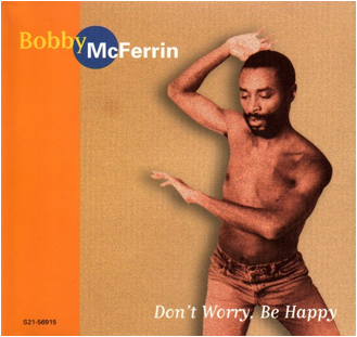 "Hits musicales de los 80. Hoy: ""Don't worry. Be happy"" de Bobby McFerrin"
