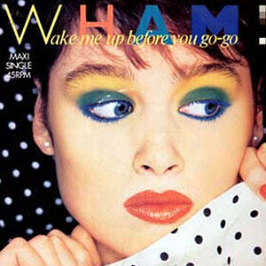 "Hits musicales de los 80, hoy: ""Wake me up before you go-go"" de WHAM!"