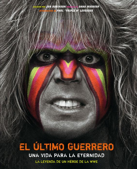 """""""El Último Guerrero: una vida para la eternidad"""""""