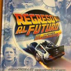 """Regreso al Futuro (la historia visual definitiva)"""