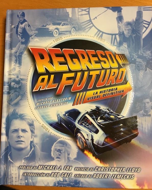 """""""Regreso al Futuro (la historia visual definitiva)"""""""