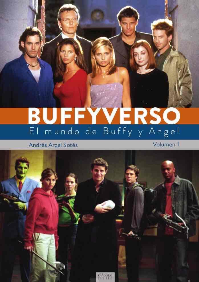 """""""Buffyverso"""": ¡Por fin los fans de """"Buffy, cazavampiros"""" tienen su libro!"""