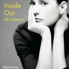 """""""Inside out. Mi vida"""": la desgarradora autobiografía de Demi Moore"""