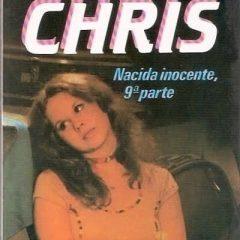 """Lecturas bizarras: """"La esperanza de Chris: Nacida inocente 9ª parte"""""""